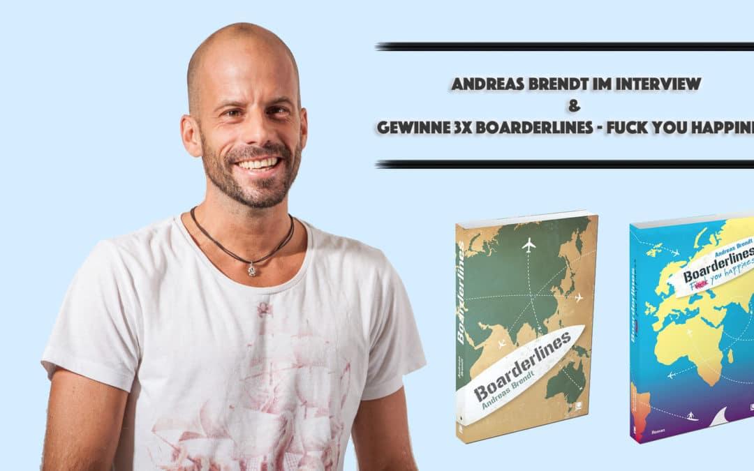 Boarderlines – Fuck you happiness: Andreas Brendt im Interview & Gewinnspiel